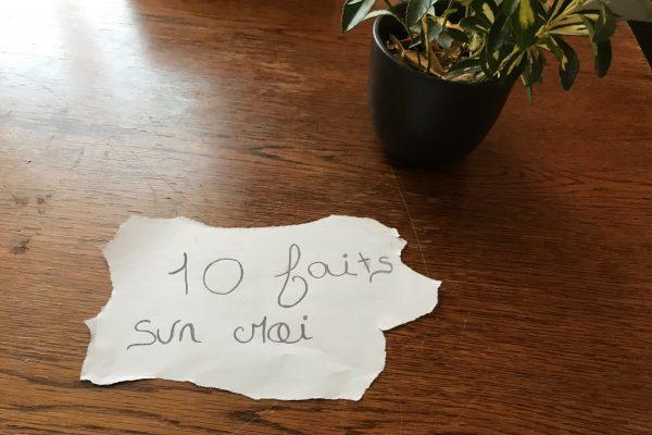 Podcast épisode 10 : Apprenez 10 Faits sur moi !